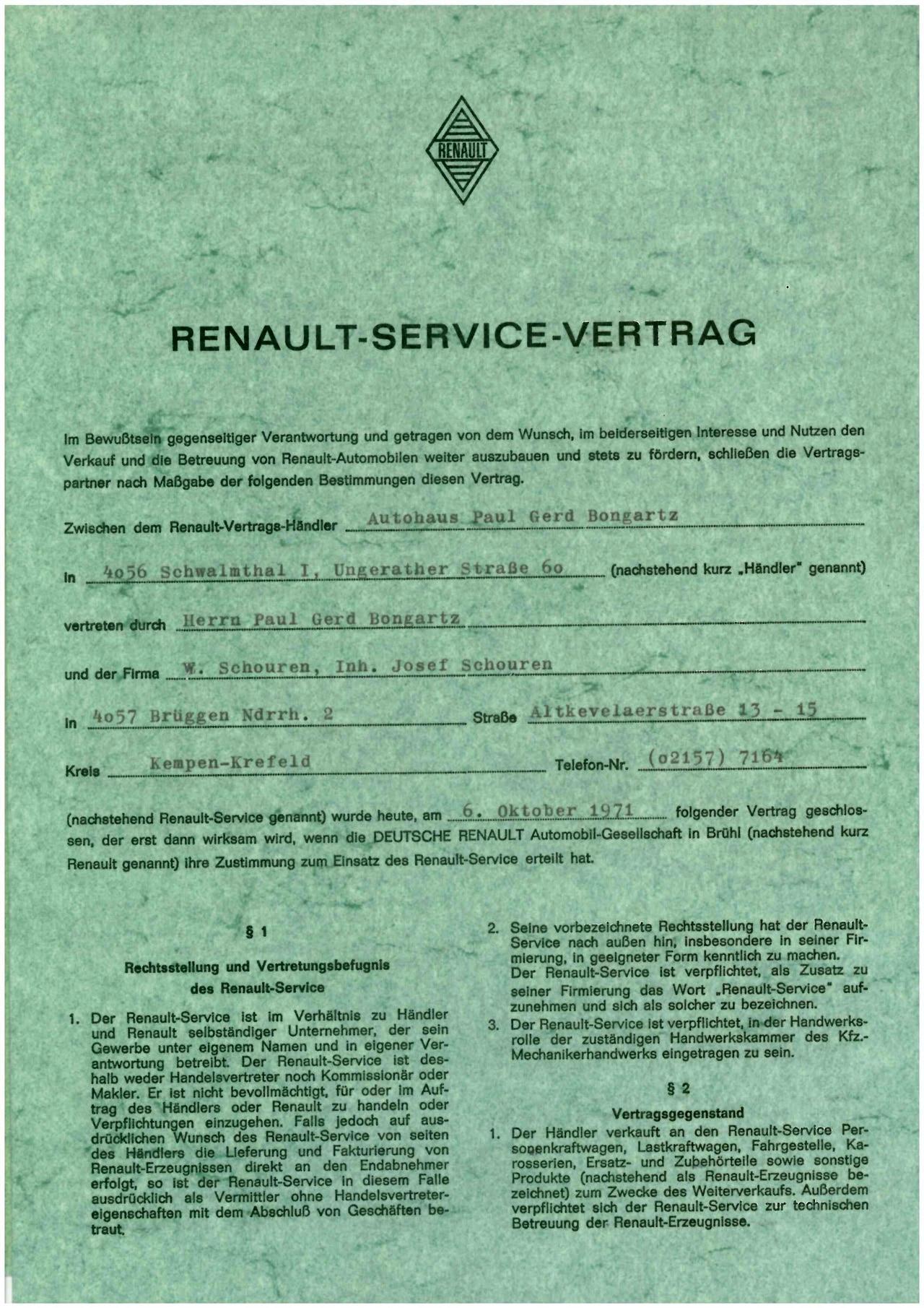 Es ist so weit: Josef Schouren kommt mit Renault ins Geschäft und erhält einen Händler Vertrag. 